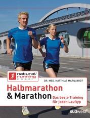 Halbmarathon & Marathon - Das beste Training für jeden Lauftyp