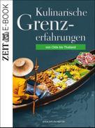 DIE ZEIT: Kulinarische Grenzerfahrungen ★★★