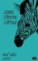 glück rosa*: zebras streichen zärtlich