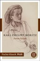 Karl Philipp Moritz: Anton Reiser ★★★★★