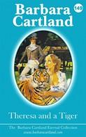Barbara Cartland: Theresa And The Tiger ★★★★★