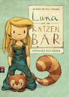 Udo Weigelt: Luna und der Katzenbär vertragen sich wieder ★★★★★