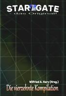Wilfried A. Hary (Hrsg.): STAR GATE – das Original: Die 14. Kompilation