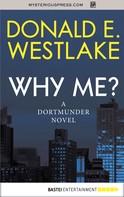 Donald E. Westlake: Why Me? ★★★★