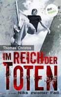 Thomas Christos: Im Reich der Toten - Niks zweiter Fall ★★★★