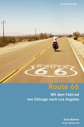 Route 66 - Mit dem Fahrrad von Chicago nach Los Angeles