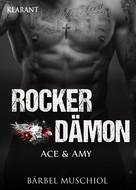 Bärbel Muschiol: Rocker Dämon. Ace und Amy ★★★★