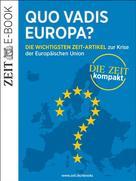 DIE ZEIT: Quo vadis Europa?