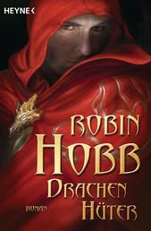 Drachenhüter - Roman
