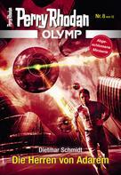 Perry Rhodan: Olymp 8: Die Herren von Adarem ★★★★
