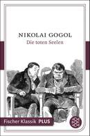 Nikolai Gogol: Die toten Seelen