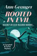 Ann Granger: Rooted in Evil ★★★