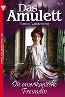 Patricia Vandenberg: Das Amulett 5 – Liebesroman ★★★★★