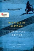 Maurizio de Giovanni: Der dunkle Ritter ★★★★