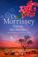 Di Morrissey: Tränen des Mondes ★★★★★