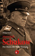 Philipp Ewers: Marschall Schukow ★★★