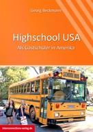 Georg Beckmann: Highschool USA ★★★