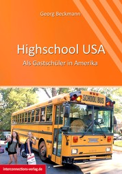 Highschool USA - Als Gastschüler in Amerika