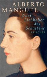 Zwei Liebhaber des Schattens - Zwei Kurzromane