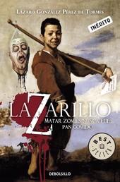 Lazarillo Z - Matar zombis nunca fue pan comido