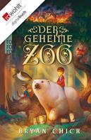 Bryan Chick: Der geheime Zoo ★★★★★