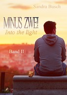 Sandra Busch: Minus zwei Band 2: Into the light ★★★★★