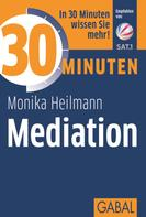Monika Heilmann: 30 Minuten Mediation ★★★★