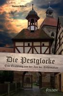 Heinz Böhm: Die Pestglocke ★★★