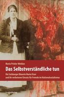 Maria Prieler-Woldan: Das Selbstverständliche tun