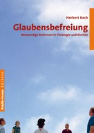 Herbert Koch: Glaubensbefreiung ★★★★