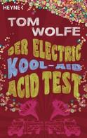 Tom Wolfe: Der Electric Kool-Aid Acid Test ★★★★