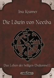 DSA 4: Die Löwin von Neetha - Das Schwarze Auge Roman Nr. 4