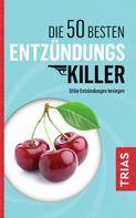 Sven-David Müller: Die 50 besten Entzündungs-Killer ★★★
