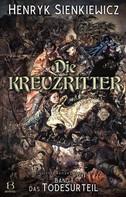 Henryk Sienkiewicz: Die Kreuzritter. Band I ★★★