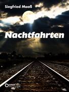 Siegfried Maaß: Nachtfahrten ★★★