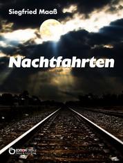 Nachtfahrten - Novelle