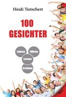 Heidi Tietschert: 100 Gesichter ★★★