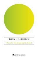 Tony Hillerman: Wer die Vergangenheit stiehlt ★★★★★