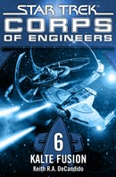 Keith R.A. DeCandido: Star Trek - Corps of Engineers 06: Kalte Fusion ★★★★