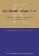 Konrad Obermann: Komplexität & Kontrolle