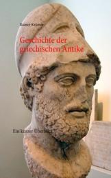 Geschichte der griechischen Antike - Ein kurzer Überblick