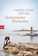 Hanns-Josef Ortheil: Italienische Momente ★★★★★