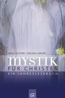 Odilo Lechner: Mystik für Christen ★★★★
