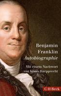 Benjamin Franklin: Autobiographie ★★★★★