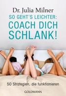 Julia Milner: So geht's leichter: Coach dich schlank! ★★★