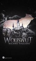 Melanie Vogltanz: Wolfswut ★★★★