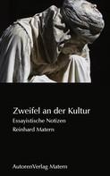 Reinhard Matern: Zweifel an der Kultur