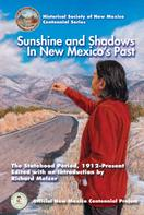 Richard Melzer: Sunshine and Shadows in New Mexico's Past, Volume 3