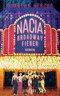 Dorothy Herzog: Nacia - Broadway Fieber