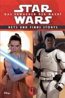 Elizabeth Schaefer: Star Wars: Reys und Finns Storys ★★★★★